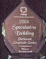 National Association of Industrial and Office Properties' Speculative Builing Award 2004